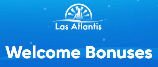 Las Atlantis Casino Welcome Bonus
